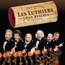 LES LUTHIERS Gran Reserva!